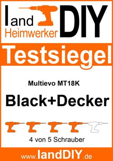 Test Multievo MT18K 18V von Black+Decker Testsiegel
